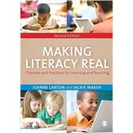 Making Literacy Real by Larson, Joanne; Marsh, Jackie, 9781446295397