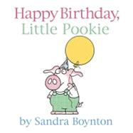 Happy Birthday, Little Pookie by Boynton, Sandra, 9780375865398