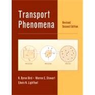 Transport Phenomena, Revised 2nd Edition by R. Byron Bird (Chemical and Biological Engineering Dept., Univ. of Wisconsin-Madison); Warren E. Stewart (Chemical and Biological Engineering Dept., Univ. of Wisconsin-Madison); Edwin N. Lightfoot (Chemical and Biological Engineering Dept., Univ. of, 9780470115398