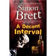 A Decent Interval by Brett, Simon, 9781780295398