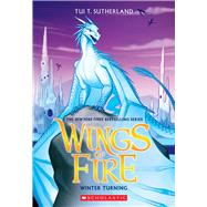 Winter Turning (Wings of Fire, Book 7) by Sutherland, Tui T., 9780545685399
