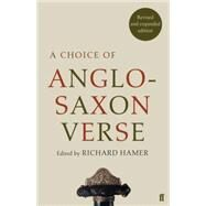 A Choice of Anglo-saxon Verse by Hamer, Richard, 9780571325399
