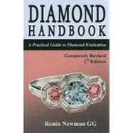 Diamond Handbook: A Practical Guide to Diamond Evaluation by Newman, Renee, 9780929975399