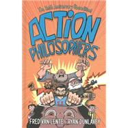 Action Philosophers by Van Lente, Fred; Dunlavey, Ryan, 9781616555399