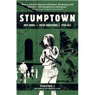 Stumptown by Rucka, Greg; Greenwood, Justin; Hill, Ryan, 9781620105399