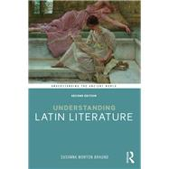 Understanding Latin Literature by Braund; Susanna, 9781138645400