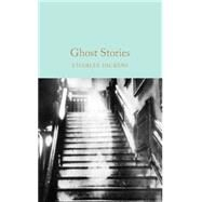 Ghost Stories by Dickens, Charles, 9781509825400