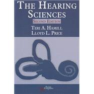 The Hearing Sciences by Hamill, Teri A., Ph.D., 9781597565400