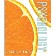 The Science of Psychology: An Appreciative View by King, Laura, 9780078035401