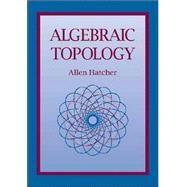 Algebraic Topology by Allen Hatcher, 9780521795401