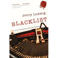 Blacklist A Novel by Ludwig, Jerry, 9780765335401