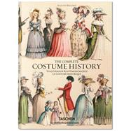 The Costume History 1852-1893 by Racinet, Auguste, 9783836555401