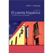 El cuento hisp�nico A Graded Literary Anthology by Mullen, Edward J.; Garganigo, John F., 9780073385402