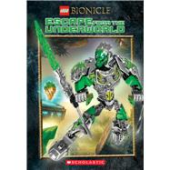 Escape from the Underworld (LEGO Bionicle: Chapter Book #3) by Windham, Ryder; Scholastic, 9780545925402