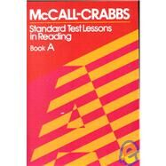 Standard Test Lessons in Reading Book A by Crabbs, Lelah M., 9780807755402