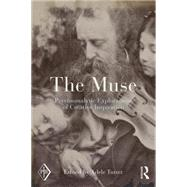 The Muse: Psychoanalytic Explorations of Creative Inspiration by TUTTER; ADELE, 9781138795402
