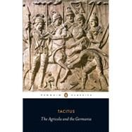 Agricola and Germania by Tacitus, Cornelius, 9780140455403