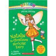 Rainbow Magic Special Edition: Natalie the Christmas Stocking Fairy by Meadows, Daisy, 9780545605403