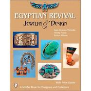 Egyptian Revival Jewelry and Design by Nicholls, Dale Reeves, 9780764325403