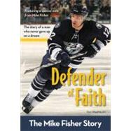 Zonderkidz Biography: Defender of Faith: the Mike Fisher Sory by Washburn, Kim, 9780310725404