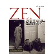 Zen Baggage A Pilgrimage to China by Pine, Red, 9781582435404