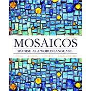 Mosaicos Spanish as a World Language by Castells, Matilde Olivella; Guzmán, Elizabeth E.; Lapuerta, Paloma E.; Liskin-Gasparro, Judith E., 9780205255405