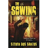 The Sowing by Dos Santos, Steven, 9780738735405