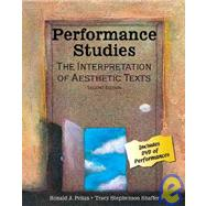 Performance Studies: The Interpretation of Aesthetic Texts by PELIAS, RONALD J, 9780757545405