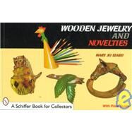 Wooden Jewelry and Novelties by Mary JoIzard, 9780764305405