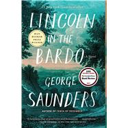 Lincoln in the Bardo by Saunders, George, 9780812985405