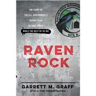 Raven Rock by Graff, Garrett M., 9781476735405