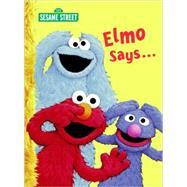 Elmo Says... by Albee, Sarah, 9780375845406