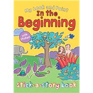 My Look and Point in the Beginning Stick-a-story Book by Goodings, Christina; Hudson, Annabel, 9780745965406