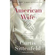 American Wife by Sittenfeld, Curtis, 9780812975406