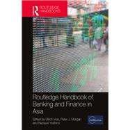 Routledge Handbook of Banking and Finance in Asia by Volz; Ulrich, 9781138685406