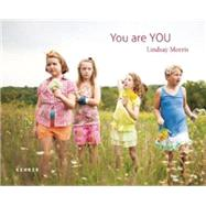 You Are You by Morris, Lindsay; Boylan, Jennifer Finney, 9783868285406