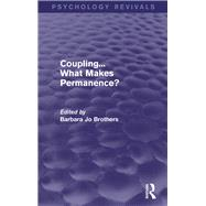 Coupling... What Makes Permanence? by Brothers; Barbara Jo, 9781138815407