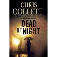 Dead of Night by Collett, Chris, 9781847515407