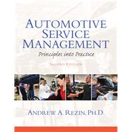 Automotive Service Management by Rezin, Andrew, 9780132725408