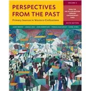 Perspectives from the Past: Primary Sources in Western Civilizations (Sixth Edition) (Vol. 2) by Brophy, James M.; Cole, Joshua; Robertson, John; Safley, Thomas Max; Symes, Carol, 9780393265408