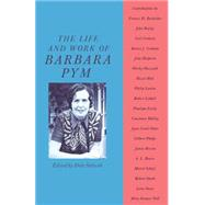 The Life and Work of Barbara Pym by Salwak, Dale, 9781349085408