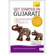 Get Started in Gujarati Absolute Beginner Course by Dwyer, Rachel, 9781444195408