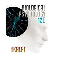 Biological Psychology by Kalat, James W., 9781305105409