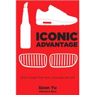 Iconic Advantage by Yu, Soon; Birss, Dave (CON), 9781682615409