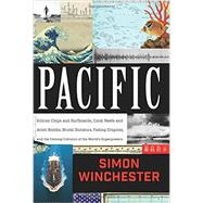 Pacific by Winchester, Simon, 9780062315410