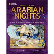 Tales from the Arabian Nights by NAPOLI, DONNA JOBALIT, CHRISTINA, 9781426325410