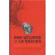 Don Quijote de la Mancha by CERVANTES, MIGUEL, 9780307475411