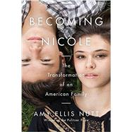 Becoming Nicole by Nutt, Amy Ellis, 9780812995411