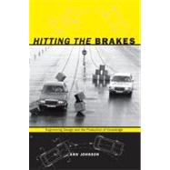 Hitting the Brakes by Johnson, Ann, 9780822345411