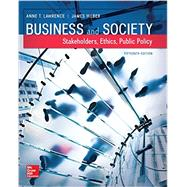 Business and Society: Stakeholders, Ethics, Public Policy by Lawrence, Anne; Weber, James, 9781259315411